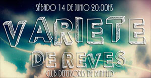Varieté de Reves - Club Defensores de Banfield